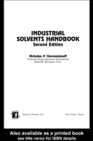 Industrial Solvents Handbook, Revised An