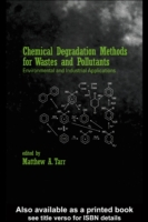 Chemical Degradation Methods for Wastes