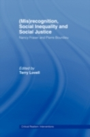 (Mis)recognition, Social Inequality and