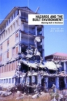 Hazards and the Built Environment