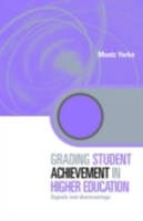 Grading Student Achievement in Higher Ed
