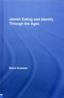 Jewish Eating and Identity Through the A