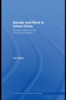 Gender and Work in Urban China