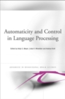 Automaticity and Control in Language Pro