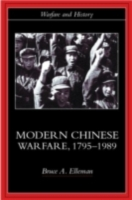 Modern Chinese Warfare, 1795-1989