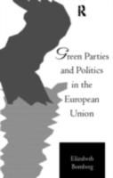 Green Parties and Politics in the Europe