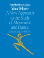 Your Move: A New Approach to the Study o