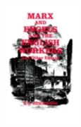 Marx and Engels and the English Workers