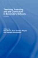Teaching, Learning and the Curriculum in