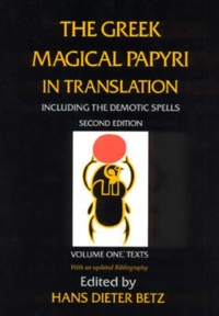 The Greek Magical Papyri in Translation,