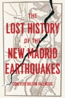 Lost History of the New Madrid Earthquak