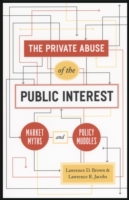 Private Abuse of the Public Interest