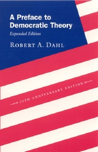 A Preface to Democratic Theory