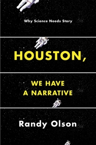 Houston, We Have a Narrative