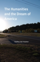 Humanities and the Dream of America