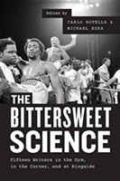 The Bittersweet Science