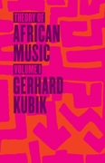 Theory of African Music, Volume I