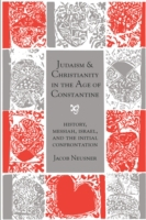 Judaism and Christianity in the Age of C