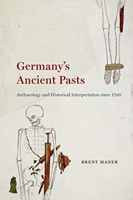 Germany's Ancient Pasts