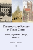 Theology and Society in Three Cities