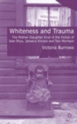 Whiteness and Trauma