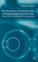 Interaction of Monetary Policy and Wage