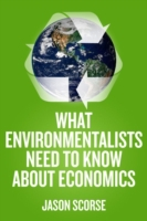 What Environmentalists Need to Know Abou