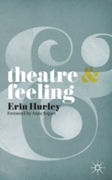 Theatre and Feeling