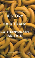 A History of Fair Trade in Contemporary