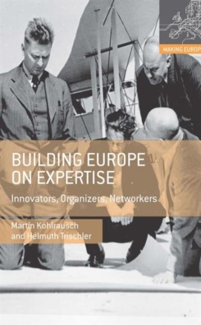 Building Europe on Expertise