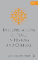 Interpretations of Peace in History and