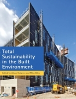 Total Sustainability in the Built Enviro