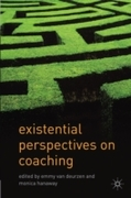 Existential Perspectives on Coaching