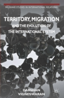 Territory, Migration and the Evolution o