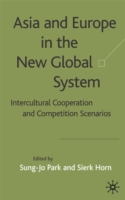 Asia and Europe in the New Global System