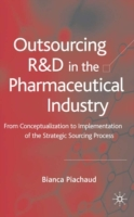 Outsourcing of R&D in the Pharmaceutical