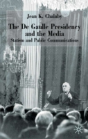 de Gaulle Presidency and the Media