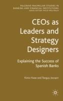 CEOs as Leaders and Strategy Designers: