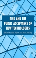 Risk and the Public Acceptance of New Te