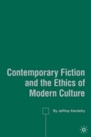 Contemporary Fiction and the Ethics of M