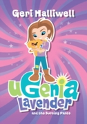 Ugenia Lavender and the Burning Pants