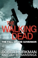Walking Dead: The Fall of the Governor,