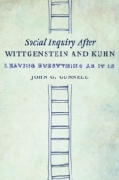 Social Inquiry After Wittgenstein and Ku