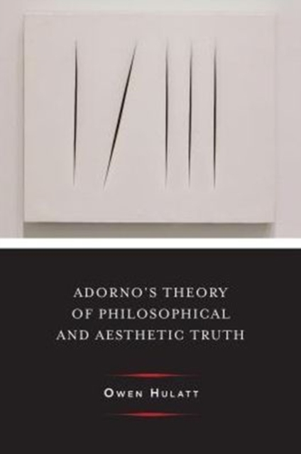 Adorno's Theory of Philosophical and Aes