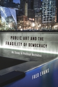 Public Art and the Fragility of Democrac