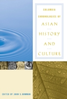 Columbia Chronologies of Asian History a