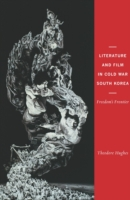 Literature and Film in Cold War South Ko