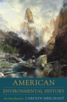American Environmental History: An Intro