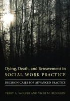 Dying, Death, and Bereavement in Social