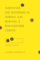 Substance Use Disorders in Lesbian, Gay,